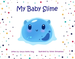 9781989381168_My Baby Slime Front Cover